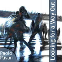 Paolo Pavan Looking For A Way Out Cover