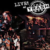 live at the trash bar
