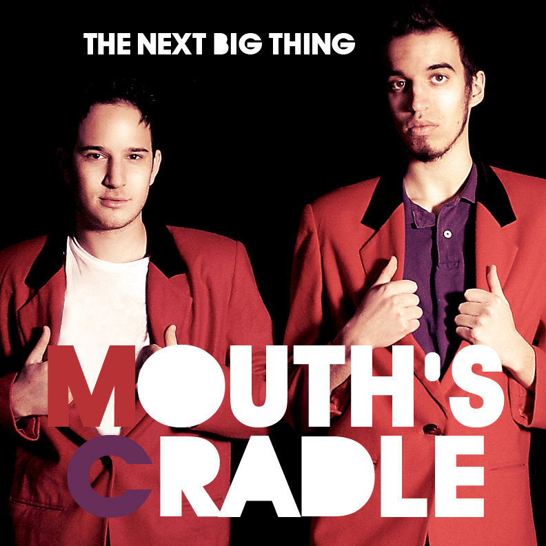 Mouths_Cradle__The_Next_Big_Thing__cover