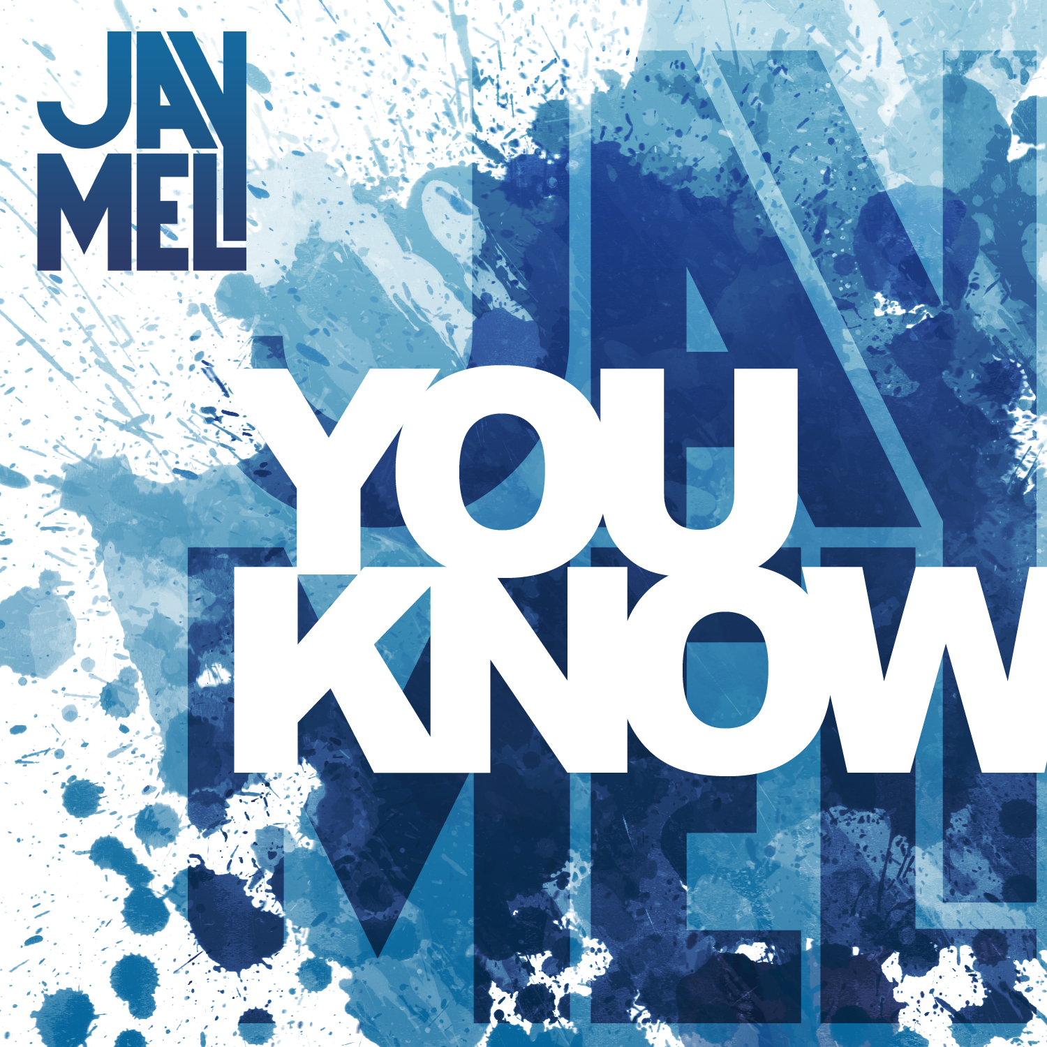 Jay Mel - You Know Cover