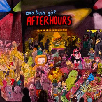 euro-trash_girl_afterhours_ep