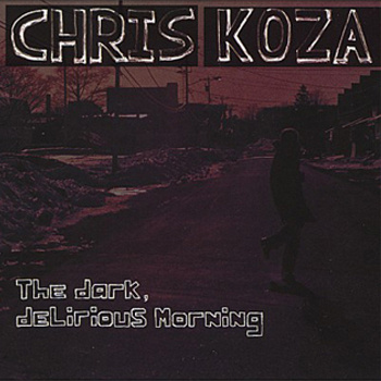 Chris Koza_Drak, Delirious Morning