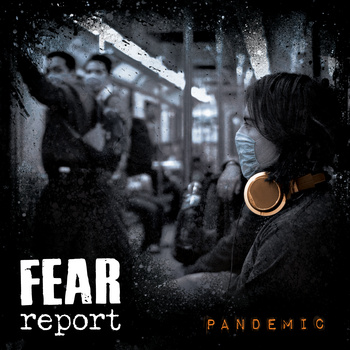 fear report pandemic
