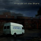 "Friends of the Stars' first album ""Lighting & Electrical"""