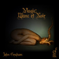 John_Graham__Magic_Blanc_et_Noir__cover