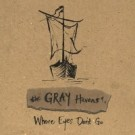 the_gray_haven_where_eyes_don&#039;t_go