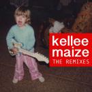 KelleeMaize_TheRemixes