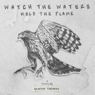 Dustin_Thomas_Watch_The_Water