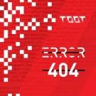 Toot_Error404