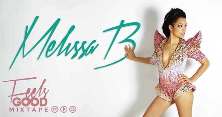 Melissa B: Feels Good