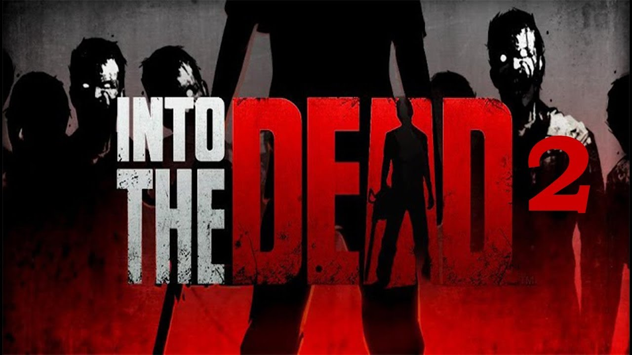 Into the dead offline shooting games for android