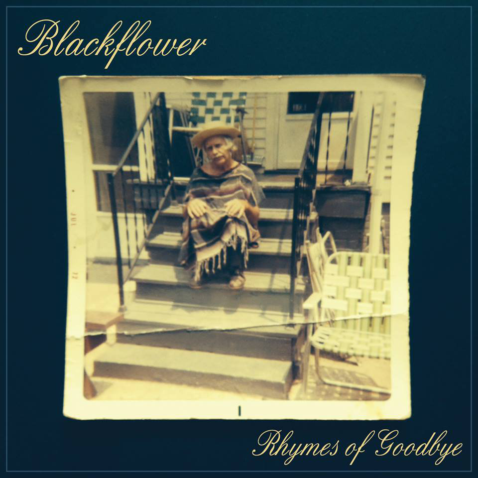 blackflower - Rhymes of Goodbye