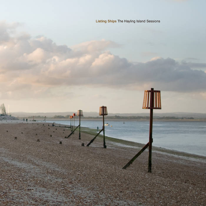 Listing Ships: The Hayling Island Sessions